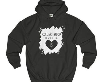 Colliers Wood Is Where The Heart Is T-Shirts/Sweaters/Hoodies
