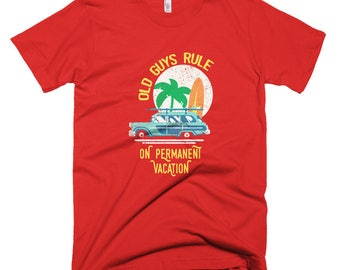 Old guys rule on permanent vacation Short-Sleeve T-Shirt