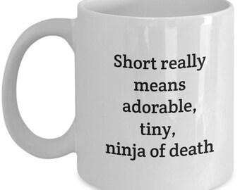 gift for her, coffee,funny gift,coffee mug,coffee mugs,funny coffee mug,coffee lover gift,short girl problems,short girl ninja, ninja mug