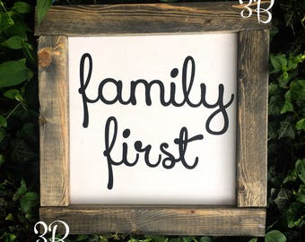 Rustic Family First sign