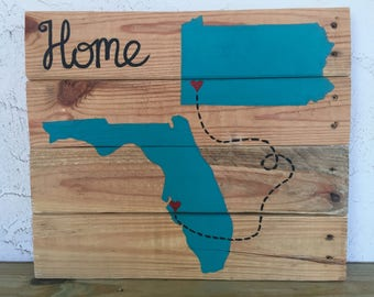 Pennsylvania / Florida state sign / home Pallet wood sign
