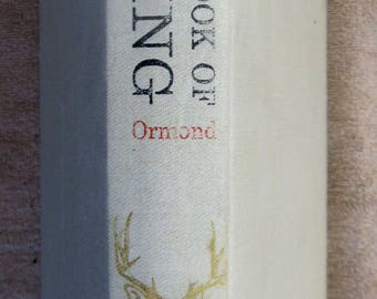 The Complete Book of Hunting-- Clyde Ormand
