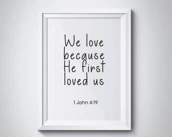 1 John 4:19, We Love Because He First Loved Us, Bible Verse, Nursery Wall Art, Scripture Print, Kids Room Decor, Nursery Decor, #HQNUR04