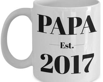 Papa Mug - Papa Est Mug - Papa Est 2017 Mug - Papa Coffee Mug - Pregnancy Announcement For Papa Mug
