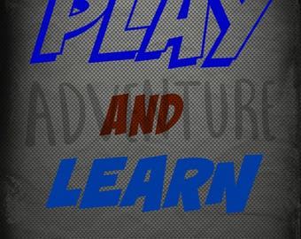 play learn adventure