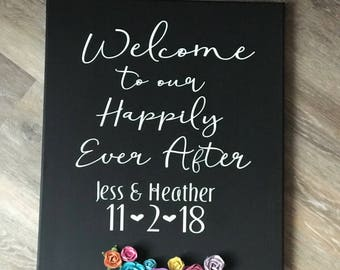 Welcome to our Happily Ever After Wedding Sign - Personalized Wedding Sign-Wedding Decor - Wedding Entry Sign - Wedding Gift