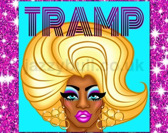 TRAMP. Drag Queen Birthday Card.