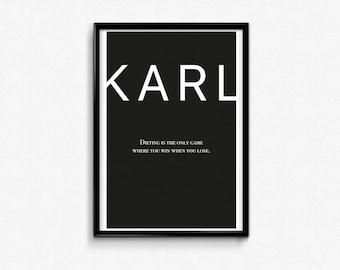 Karl Lagerfeld Quote, Print, Poster, Digital Download, Printable Art, Classic fashion designer, design, inspirational