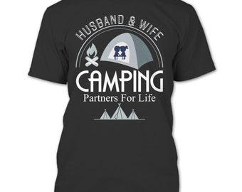 Husband & Wife T Shirt, Camping Partners For Life T Shirt