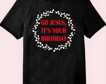 Go Jesus, It' Your Birthday!