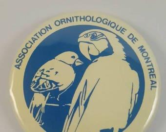 Vintage Montreal Bird association pinback button