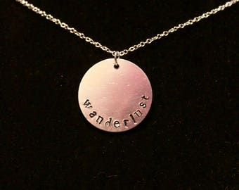 Wanderlust hand stamped necklace