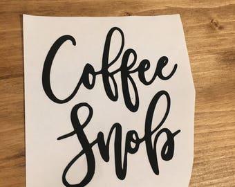 Coffee Snob Vinyl Decal