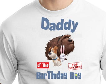 Life Of Pets , Iron On Transfer , Life Of Pets Daddy Of The Birthday Boy , DIY Life Of Pets Daddy Shirt Transfer , Instant Download
