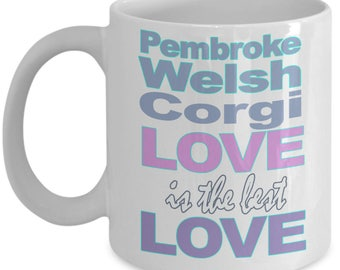 Pembroke Welsh Corgi Mug - Pembroke Welsh Corgi Gifts - Dog Lover Mom Dad Owner - Black White Coffee Tea Cup 11oz 15 oz