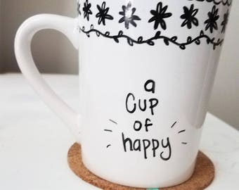 A Cup Of Happy Mug