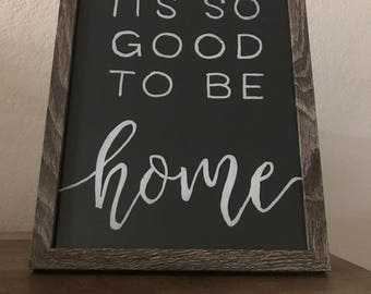 It's So Good To Be Home-Frame