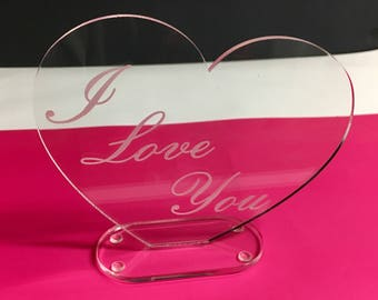 """Clear Acrylic/Lucite Laser engraved """" I Love You"""" Heart"""