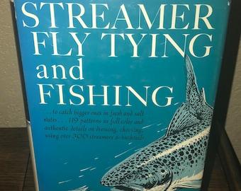 Streamer Fly Tying and Fishing-Joseph D. Bates, Jr.-Hardback Book-1st Edition, 1966