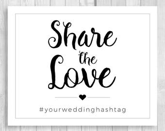 Share the Love Custom Printable Wedding Instagram, Social Media Photo Branding Sign - Any Accent Colors, Any Size, Custom Hashtag