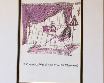 Diet & Chocolate - a signed Glittering 8 x 10 print with whimsical funny saying, humorous illustrations by Sher