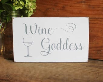 Wine Goddess Wood Sign Special Lady Wine Lover Handcrafted