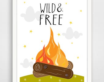 WIld and Free - Little Man Cave - Kid Print - Nursery Art - Boy's Room - Campfire - Woodland Nursery