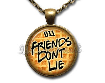 Friends Don't Lie 011 Glass Dome Pendant or with Chain Link Necklace FT177