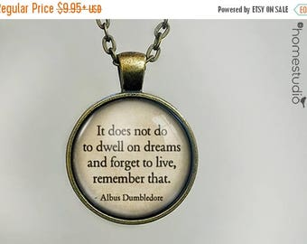 ON SALE - Dumbledore (Live) Quote jewelry. Necklace, Pendant or Keychain Key Ring. Perfect Gift Present. Glass dome metal charm by HomeStudi