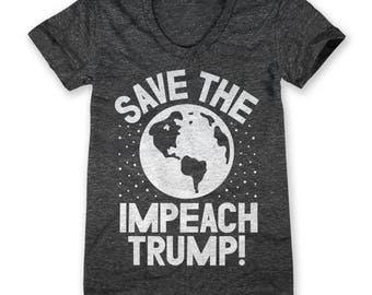 Save The Earth Impeach Trump! (Women's)