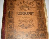 Antique (1850) School Book -  Morse's School Geography - Maps and Engravings - Good for Crafting