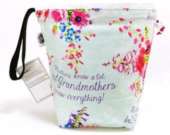 Small Knitting  Crochet Project Bag - Grandma Knows