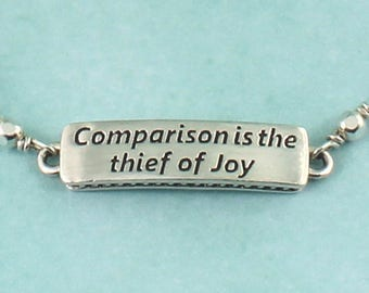 Quote Bracelet Comparison is the thief of Joy