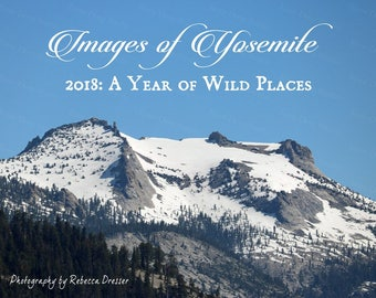 2018 Wall Calendar Yosemite National Park - Wilderness Photography- Mountains Lakes Trees Nature Photos - 12 Frameable Glossy Photographs
