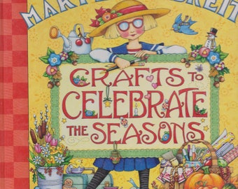 Mary Engelbreit Crafts to Celebrate the Seasons Spiral Bound Hardcover Book 1999 First Edition