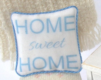 1:12 Pillow - Blue Home Sweet Home - Handmade Dollhouse Scale Miniature - Shabby Cottage **Free Shipping**