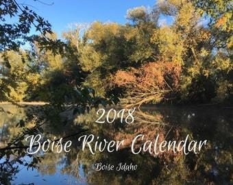 Boise River Calendar Today, 2018 Calendar, Full-color 12-month calendar