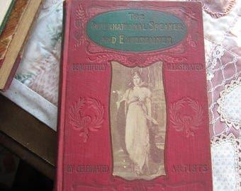 The International Speaker and Entertainment. HB, 1900, International Publishing, Philadelphia.
