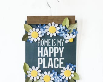 DIY Home is my Happy Place Quote