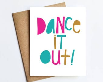 Dance It Out - NOTECARD