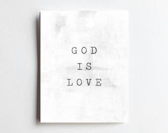 God Is Love - ART PRINT