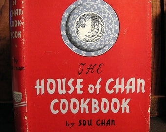 HOUSE of CHAN Cookbook Chinese Cooking Vintage 1952, 100+ Heritage, Heirloom Recipes by Sou Chan HCDJ Rice Dishes, Soups, Desserts, Sauces