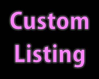 Custom listing for Lina H