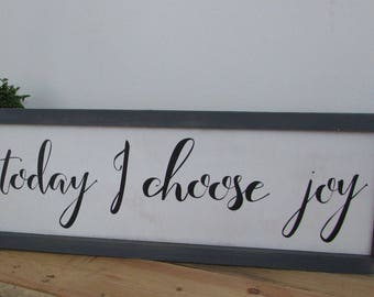 "Rustic Today I choose Joy, Joy Wood Sign 43"" wide"