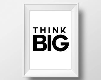 Think Big, Kid, Inspire,Wall Decor, Motivational Poster, art prints, minimalist, Sign, black and white, Stylish, Modern, Instant Download,