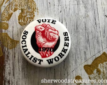 """Vote Socialist Workers 1970 Political Clenched Fist Cause Button  1 1/2""""  Pinback Button"""