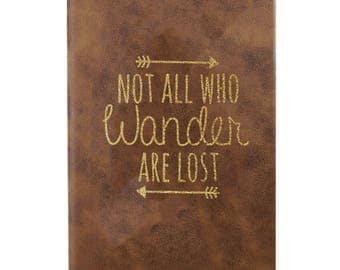 Leather Journal-Not all Who Wander Are Lost 31676