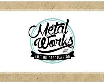 Custom Logo Design - PreDesigned Logo PreMade Logo Vector Logo - OOAK Logo - METAL WORKS Logo - Retro Logo - Vintage Logo - Old School Logo