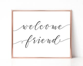 SALE -50% Welcome Friend Digital Print Instant Art INSTANT DOWNLOAD Printable Wall Decor