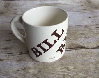 Vintage Coffee Mug - BILL
